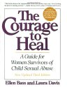 The Courage to Heal - Third Edition - Revised and Expanded: A Guide for Women Survivors of Child Sexual Abuse