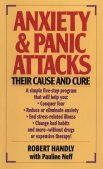 Anxiety and Panic Attacks: Their Cause and Cure:The Five-Point Life-Plus Program for Conquering Fear