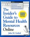 The Insider's Guide to Mental Health Resources Online, 2002/2003 Edition