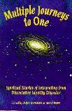 Multiple Journeys to One: Spiritual Stories of Integrating from Dissociative Identity Disorder