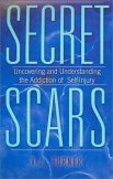 Secret Scars: Uncovering and Understanding the Addiction of Self-Injury